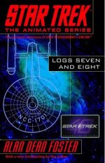 Star Trek, The Animated Series: Logs Seven and Eight