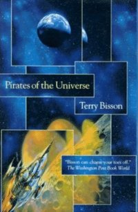 Pirates of the Universe