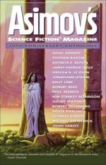 Asimov's Science Fiction Magazine 30th Anniversary Anthology