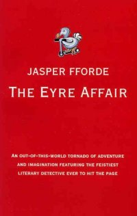 The Eyre Affair - first edition