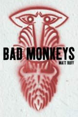 Bad Monkeys - Bloomsbury