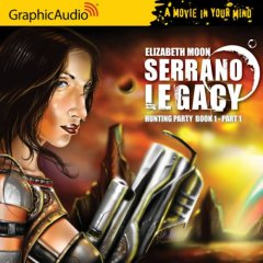 Serrano Legacy – Hunting Party, Part 1