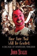 Your Hate Mail Will Be Graded