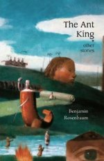 The Ant King and Other Stories