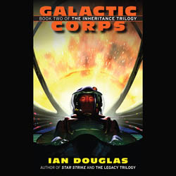 Galactic Corps: The Inheritance Trilogy, Book 2
