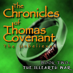 The Illearth War: The Chronicles of Thomas Covenant, Book 2