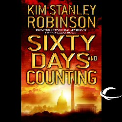 Sixty Days and Counting: Science in the Capital, Book 3