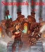 Steampunk Trails #1
