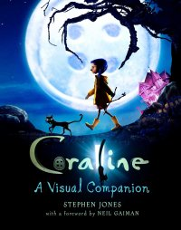 Coraline: The Visual Companion