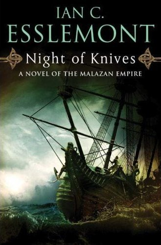 Night of Knives - Ian C Esslemont