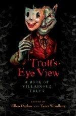 Troll's-Eye View
