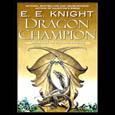 Dragon Champion: Book 1 of The Age of Fire