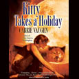 Kitty Takes a Holiday: Book 3 in the Kitty Norville Series