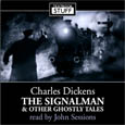 The Signalman and Other Ghostly Tales