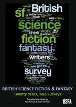 British Science Fiction & Fantasy: Twenty Years and Two Surveys