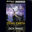 The Dying Earth: Tales of the Dying Earth, Book 1