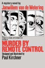 Murder by Remote Control