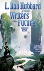 L.Ron Hubbard Presents Writers of the Future, Volume XXVI