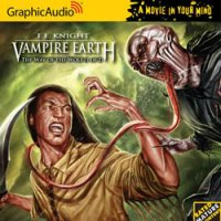Way of the Wolf, parts 1 and 2: Vampire Earth