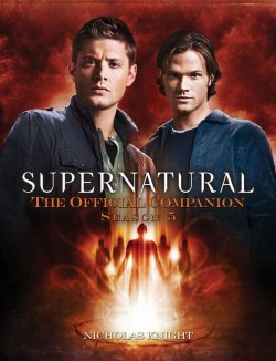 Supernatural Official Companion Season 5