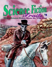 Science Fiction Trails #6