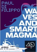 Waves and Smart Magma