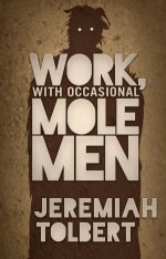 Work with Occasional Molemen