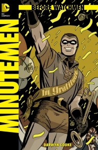Before Watchmen - Minutemen
