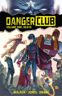 Danger Club, vol. 1: Death