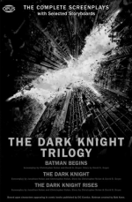 The Dark Knight Trilogy: The Complete Screenplays (The Opus Screenplay)