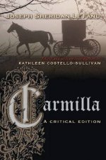 Carmilla, a Critical Edition