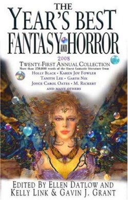 The Year's Best Fantasy and Horror: Twenty-First Annual Collection