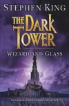The Dark Tower: Wizard and Glass