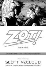 Zot! 1987-1991: The Complete Black and White Collection