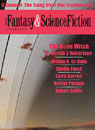 The Best of Fantasy and Science Fiction Magazine, January and February 2003